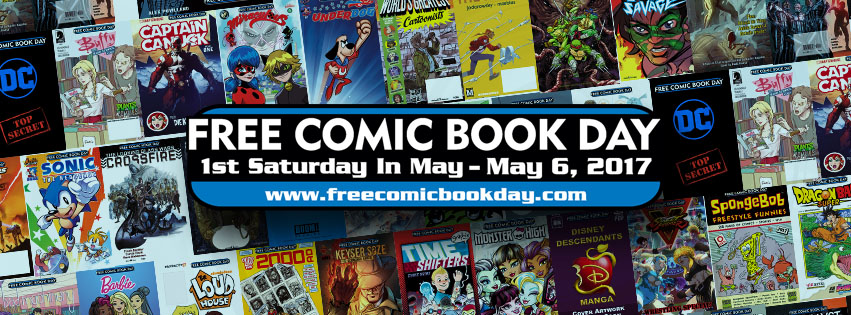 Free Comic Book Day! May 6th, 2017