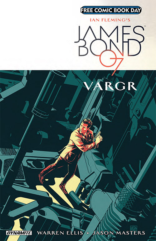 Free Comic Book Day, FCBD, Dynamite Entertainment, James Bond Vargr